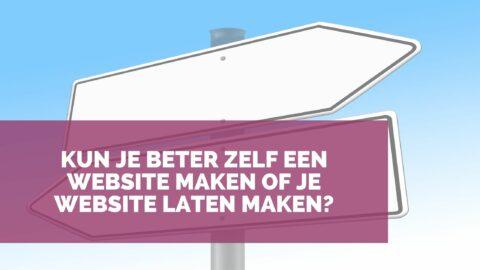 Kun je beter zelf een website maken of je website laten maken?