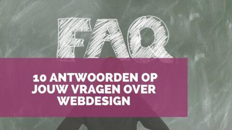 Website laten maken: 10 antwoorden op jouw vragen over webdesign